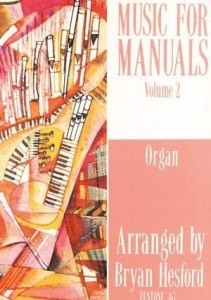 Music for Manuals Volume 2 - Bryan Hesford - nuty na organy
