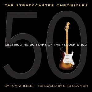 Tom Wheeler: The Stratocaster Chronicles - Celebrating 50 years of Fender Strat (+ płyta CD) - album o gitarach Fender - księgarnia muzyczna Alenuty.pl