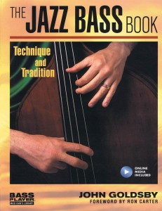 The Jazz Bass Book: Technique and Tradition - John Goldsby (+ audio online) - historia kontrabasu w jazzie