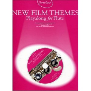Guest Spot: New Film Themes Playalong For Flute - nuty na flet poprzeczny (+ płyta CD)