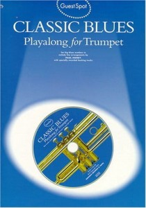 Guest Spot: Classic Blues - Playalong For Trumpet - nuty na trąbkę (+ płyta CD)