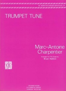 Marc-Antoine Charpentier: Trumpet Tune (Prelude to Te Deum) for Organ - Bryan Hesford - nuty na organy