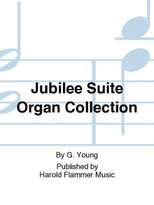 Gordon Young: Jubilee Suite - nuty na organy