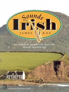 James Rae: Sounds Irish - nuty na saksofon altowy lub tenorowy z fortepianem