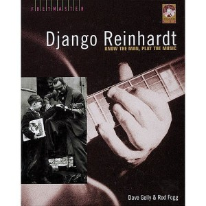 Django Reinhardt: Know the Man, Play the Music - biografia i przewodnik po stylu artysty (+ płyta CD) - Gelly, Fogg