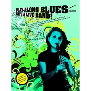 Play-Along Blues With A Live Band! - Clarinet - nuty na klarnet (+ audio online)