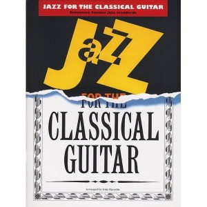 Jazz for the classical guitar: seventeen famous jazz standards - nuty na gitarę klasyczną