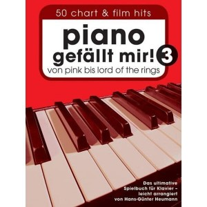 Piano Gefallt Mir! 3 - 50 Chart & Film Hits von Pink bis Lord Of The Rings - nuty na fortepian