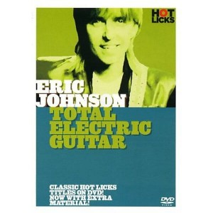Hot Licks - Eric Johnson - Total Electric Guitar