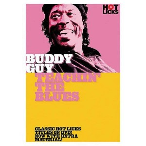 Hot Licks - Buddy Guy - Teachin' The Blues