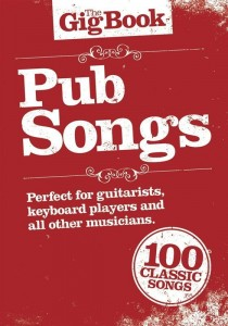 The Gig Book: Pub Songs - śpiewnik gitarowy, nuty na keyboard