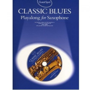 Guest Spot: Classic Blues - Playalong For Saxophone - nuty na saksofon altowy (+ płyta CD)