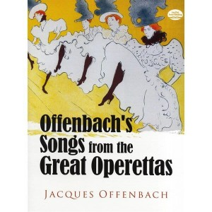 Jacques Offenbach: Offenbach's Songs From The Great Operettas - nuty na głos z fortepianem