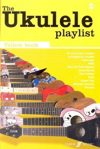 The Ukulele Playlist: Yellow Book - śpiewnik na ukulele