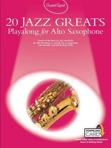 Guest Spot: 20 Jazz Greats - Playalong for Alto Saxophone - nuty na saksofon altowy (+ audio online)
