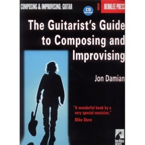 The Guitarists Guide To Composing and Improvising - Jon Damian - podręcznik do nauki kompozycji i improwizacji dla gitarzystów (+ płyta CD)
