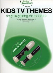 Junior Guest Spot: Kids TV Themes Easy Playalong for Recorder (+ płyta CD) - nuty na flet prosty