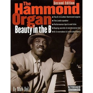 The Hammond Organ: Beauty in the B - przewodnik po fenomenie organów Hammonda - Mark Veil