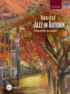 Nikki Iles - Jazz In Autumn - 9 Pieces For Jazz Piano (+ płyta CD) - nuty na fortepian