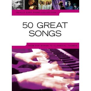 Really Easy Piano Collection: 50 Great Songs - nuty na fortepian