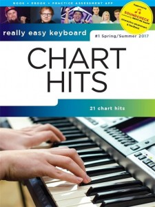 Really Easy Keyboard: Chart Hits 1 - Spring / Summer 2017 - nuty i akordy na keyboard w łatwym opracowaniu (+audio online)