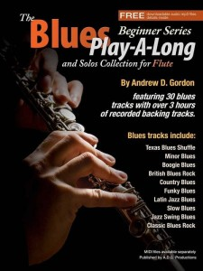 Andrew D. Gordon: The Blues Play-A-Long and Solos Collection for Flute (Beginner Series) - nuty na flet poprzeczny (+ audio online) - księgarnia muzyczna Alenuty.pl