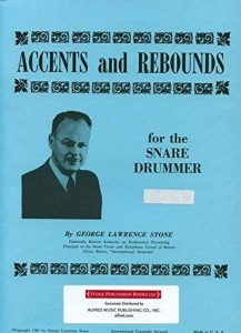 George Lawrence Stone: Accents And Rebounds for the Snare Drumer - ćwiczenia gry na werblu