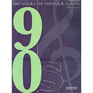 100 Years Of Popular Music: 90s Volume Two - nuty na fortepian, melodia, akordy gitarowe i teksty