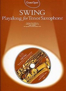 Guest Spot: Swing Playalong For Tenor Saxophone - nuty na saksofon tenorowy (+ płyta CD)