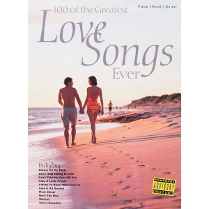 100 Of The Greatest Love Songs Ever - nuty na fortepian, melodia i akordy gitarowe