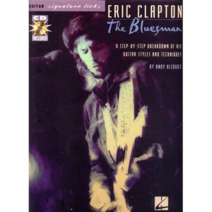 Guitar Signature Licks: Eric Clapton The Bluesman - nuty i tabulatury na gitarę (+ płyta CD)