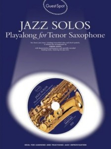 Guest Spot: Jazz Solos Playalong For Tenor Saxophone - nuty na saksofon tenorowy (+ płyta CD)