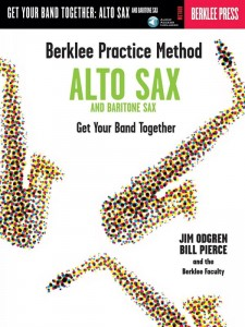 Berklee Practice Method: Get Your Band Together - Alto and Baritone Sax - Pierce, Odgren (+ płyta CD) - podręcznik gry w zespole dla saksofonistów