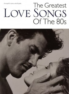 The Greatest Love Songs Of The 80s - nuty na fortepian, melodia, teksty, akordy gitarowe