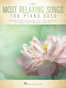 The Most Relaxing Songs for Piano Solo - nuty na fortepian solo
