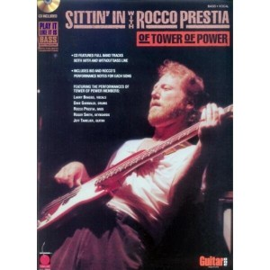 Sittin' in with Rocco Prestia - Of Tower Of Power - nuty na gitarę basową (+ płyta CD)