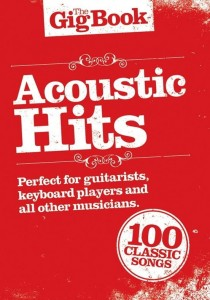 The Gig Book: Acoustic Hits - śpiewnik gitarowy, nuty na keyboard