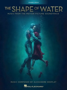 Alexandre Desplat: The Shape of Water (Piano Solo) - nuty na fortepian z filmu Kształt wody