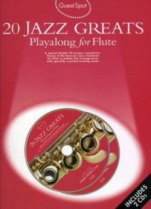 Guest Spot: 20 Jazz Greats - Playalong for Flute - nuty na flet poprzeczny (+ płyta CD)