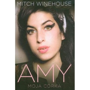 Amy moja córka - biografia Amy Winehouse