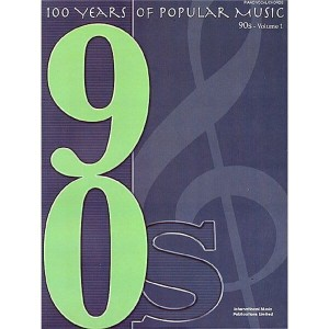 100 Years Of Popular Music: 90s Volume One - nuty na fortepian, melodia, akordy gitarowe i teksty