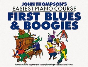 John Thompson's Easiest Piano Course: First Blues and Boogie - łatwe nuty na fortepian dla dzieci