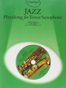 Guest Spot: Jazz Playalong For Tenor Saxophone - nuty na saksofon tenorowy (+ płyta CD)