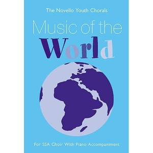 The Novello Youth Chorals: Music Of The World (SSA) - nuty na chór z fortepianem - księgarnia muzyczna Alenuty.pl