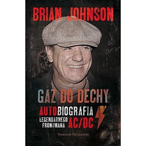 Gaz do dechy - autobiografia Brian Johnson