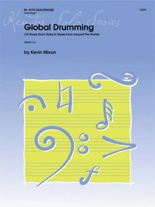 Global Drumming - 10 Snare Drum Solos In Styles From Around The World - nuty na werbel - Kevin Mixon