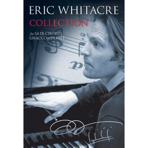 Eric Whitacre: Collection - nuty na chór mieszany SATB