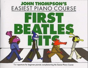 John Thompson's Easiest Piano Course: First Beatles Hits - łatwe nuty na fortepian dla dzieci