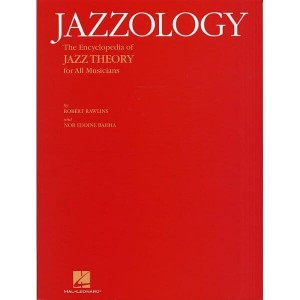 Jazzology: The Encyclopedia Of Jazz Theory For All Musicians - Rawlins, Bahha - encyklopedia teorii jazzowej
