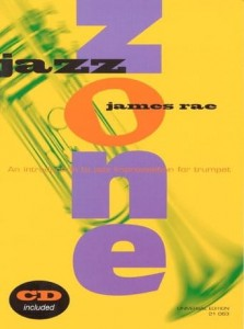 Rae: Jazz Zone. An Introduction to Jazz Improvisation for Trumpet - nauka improwizacji na trąbkę (+ płyta CD)
